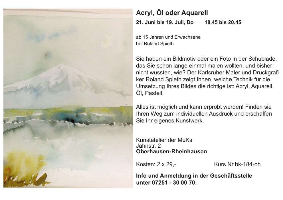 Acryl, Öl, Auqurell OH